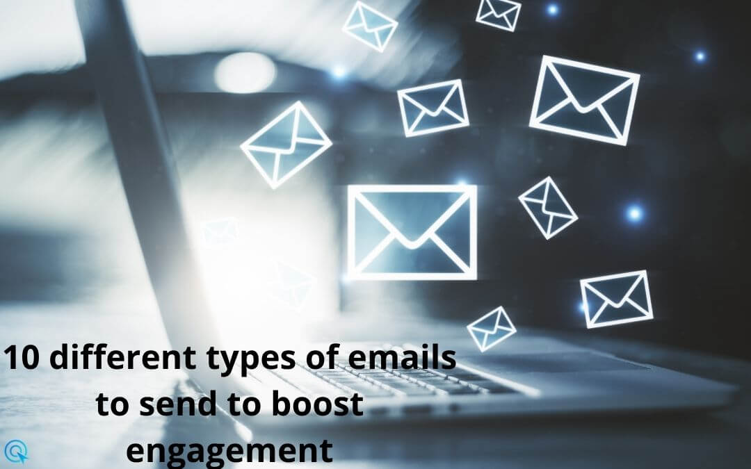 10 different types of emails to send to boost engagement