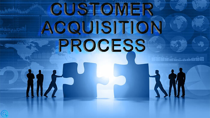 Customer Acquisition Process : Guide for Digital Marketers