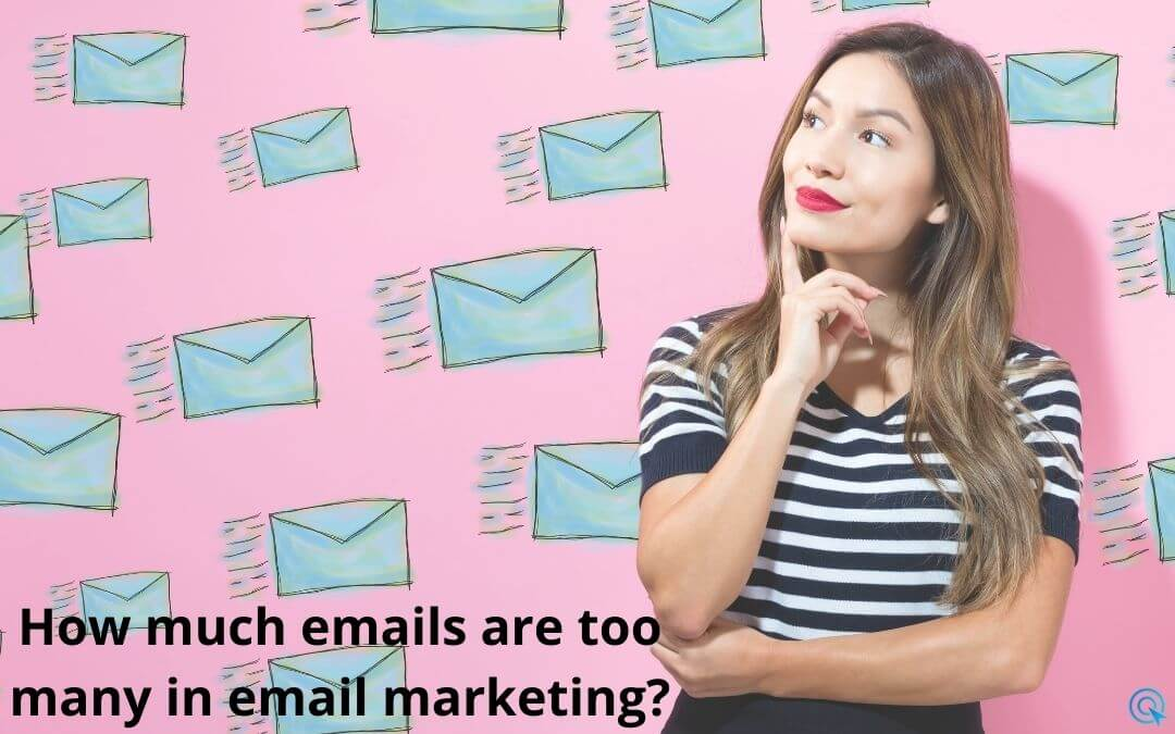 How much emails are too many in email marketing?