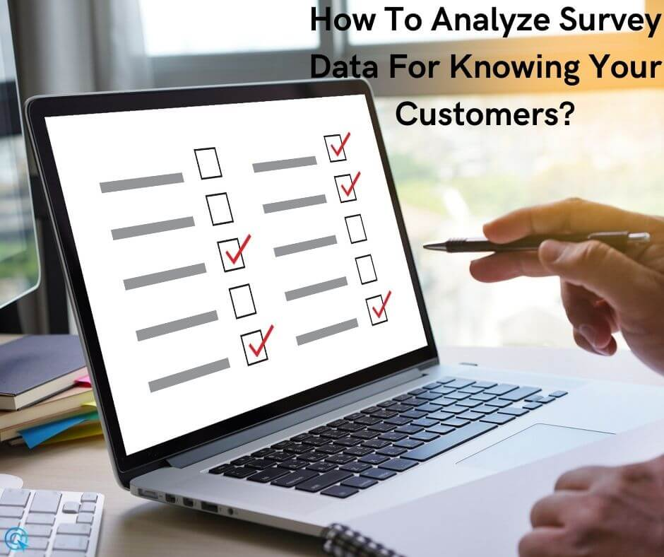 How to analyze survey data for knowing your customers?