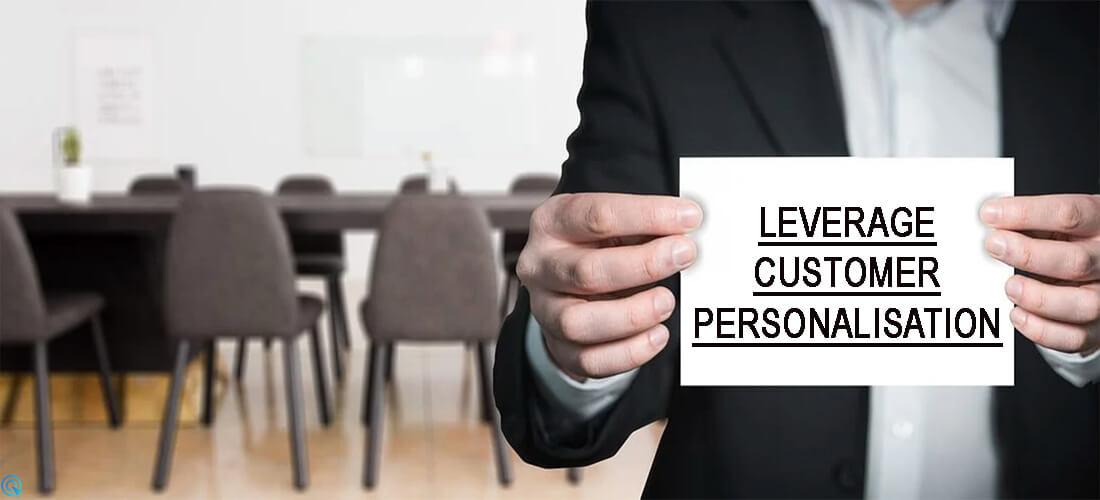 Smart Methods Entrepreneurs can Leverage Customer Personalisation